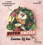 Couverture du livre « Cuisine IG bas » de Zoe Armbruster et Blaise Gargadennec aux éditions Solar