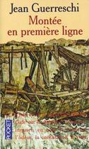 Couverture du livre « La Montee En Premiere Ligne » de Jean Guerreschi aux éditions Pocket