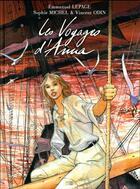 Couverture du livre « Les voyages d'Anna » de Sophie Michel et Emmanuel Lepage et Vincent Odin aux éditions Daniel Maghen