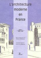 Couverture du livre « L'architecture moderne en france. tome 1 : 1889-19 » de Collectif aux éditions Picard