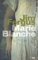 Couverture du livre « Marie-Blanche » de Jim Fergus aux éditions Cherche Midi