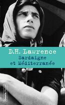 Couverture du livre « Sardaigne et Méditerrannée » de David Herbert Lawrence aux éditions Omnia