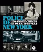 Couverture du livre « Dans les secrets de la police de New York » de Bruno Fuligni aux éditions L'iconoclaste