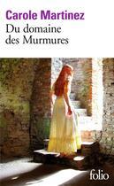 Couverture du livre « Du domaine des murmures » de Carole Martinez aux éditions Gallimard