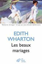Couverture du livre « Les beaux mariages (les) » de Edith Wharton aux éditions Belles Lettres