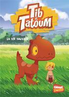 Couverture du livre « Tib et Tatoum T.1 ; la vie sauvage » de Grimaldi et Bannister aux éditions Glenat Jeunesse