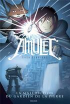 Couverture du livre « Amulet t.2 ; la malédiction du gardien de la pierre » de Kazu Kibuishi aux éditions Akileos