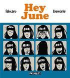 Couverture du livre « Hey June » de Fabcaro et Evemarie aux éditions Delcourt