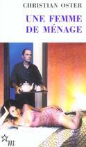 Couverture du livre « Une Femme De Menage » de Christian Oster aux éditions Minuit