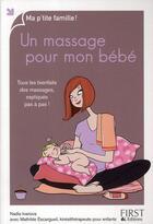 Couverture du livre « Un massage pour mon bébé » de Ivanova Nadia aux éditions First