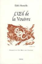 Couverture du livre « L'oeil de la vouivre » de Edith Montelle aux éditions Slatkine