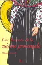 Couverture du livre « Cuisine Provencale ; Les Secrets De La Cuisine Devoiles » de Marius Morard aux éditions Parangon