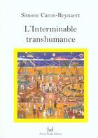 Couverture du livre « L'interminable transhumance » de Simone Caron-Reynaert aux éditions France Europe