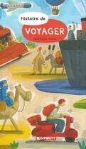 Couverture du livre « Histoire de voyager » de Ingrid Thobois et Barroux aux éditions Kilowatt