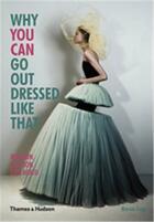Couverture du livre « Why you can go out dressed like that » de Marnie Fogg aux éditions Thames & Hudson