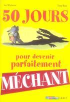Couverture du livre « Cinquante Jours Pour Devenir Mechant (Ac) » de Whybrow/Ross Ian/Ton aux éditions Casterman