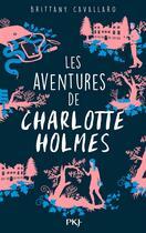 Couverture du livre « Les aventures de Charlotte Holmes T.1 » de Brittany Cavallaro aux éditions Pocket Jeunesse