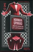 Couverture du livre « Jack Barron et l'éternité » de Norman Spinrad aux éditions J'ai Lu