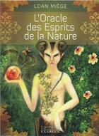 Couverture du livre « L'oracle des esprits de la nature ; coffret » de Loan Miege aux éditions Exergue