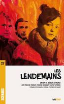 Couverture du livre « Les lendemains (scénario du film) » de Benedicte Pagnot aux éditions Lettmotif