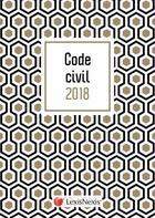 Couverture du livre « Code civil (édition 2018) » de Laurent Leveneur et Collectif Lexisnexis aux éditions Lexisnexis