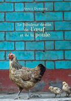 Couverture du livre « Le fabuleux destin de l'oeuf et de la poule » de Anny Duperey aux éditions Michel Lafon