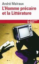 Couverture du livre « L'homme précaire et la littérature » de Andre Malraux aux éditions Gallimard