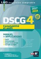Couverture du livre « DSCG 4 comptabilité et audit manuel et applications (édition 2017/2018) » de Micheline Friederich aux éditions Foucher
