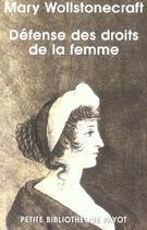 Couverture du livre « Defense des droits de la femme » de Mary Wollstonecraft aux éditions Rivages