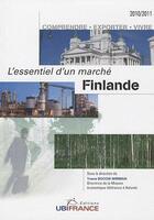 Couverture du livre « Finlande ; l'essentiel d'un marché (édition 2010/2011) » de Mission Economique-U aux éditions Ubifrance