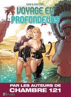Couverture du livre « Voyage en profondeurs » de Boccere et Igor aux éditions Dynamite
