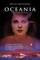 Couverture du livre « Océania T.4 ; le mumure des étoiles » de Helene Montardre aux éditions Rageot