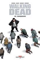 Couverture du livre « Walking dead T.28 ; vainqueurs » de Charlie Adlard et Robert Kirkman et Stefano Gaudiano aux éditions Delcourt
