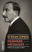 Couverture du livre « Derniers messages » de Stefan Zweig aux éditions Omnia