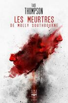 Couverture du livre « Les meurtres de Molly Southbourne » de Tade Thompson aux éditions Le Belial