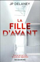 Couverture du livre « La fille d'avant » de Jp Delaney aux éditions Mazarine