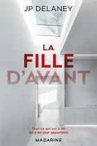 Couverture du livre « La fille d'avant » de Jp Delaney aux éditions Mazarine