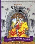 Couverture du livre « Châteaux forts » de Pam Beasant et Mike Phillips aux éditions Parragon