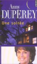 Couverture du livre « Une soirée » de Anny Duperey aux éditions Points