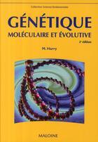 Couverture du livre « Génétique moléculaire (2e édition) » de Harry Myriam aux éditions Maloine