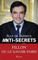Couverture du livre « Anti-secrets » de Jean De Boishue aux éditions Plon