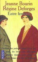 Couverture du livre « Entre Femmes » de Jeanne Bourin aux éditions Pocket