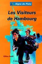 Couverture du livre « Les visiteurs de Hambourg » de Gilles Avril aux éditions Delahaye