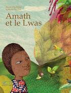 Couverture du livre « Amath et le lwas » de Nathalie Paulhiac et Maylis Daufresne aux éditions Jasmin