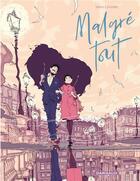 Couverture du livre « Malgré tout » de Jordi Lafebre aux éditions Dargaud