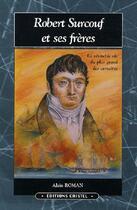 Couverture du livre « Robert surcouf et ses frères » de Alain Roman aux éditions Cristel