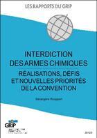 Couverture du livre « Interdiction des armes chimiques » de Berangere Rouppert aux éditions Bebooks