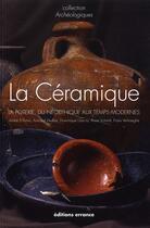 Couverture du livre « La céramique ; la poterie du Néolithique au Temps modernes (édition 2011) » de Collectif aux éditions Errance