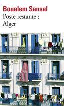 Couverture du livre « Poste restante : Alger ; lettre de colère et d'espoir à mes compatriotes » de Boualem Sansal aux éditions Gallimard
