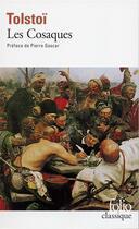 Couverture du livre « Les cosaques » de Tolstoi/Gascar aux éditions Folio